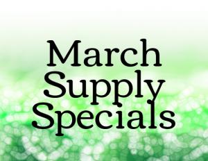 March Supply Specials
