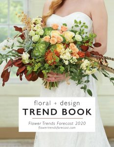 Just Released! Flower Trends Forecast 2020 is HERE!